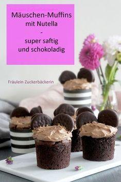 Fräulein Zuckerbäckerin: Schokoladenmuffins mit Nuss Nougat Creme und Mäuseöhrchen