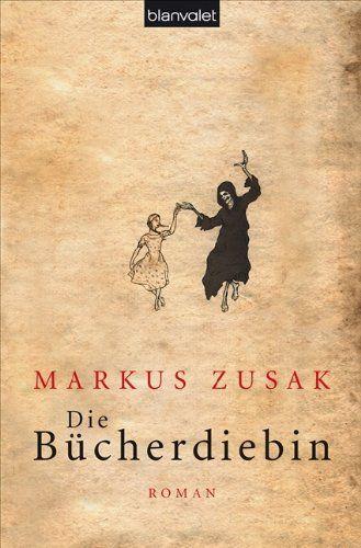 Die Bücherdiebin: Roman von Markus Zusak   <3 <3 <3