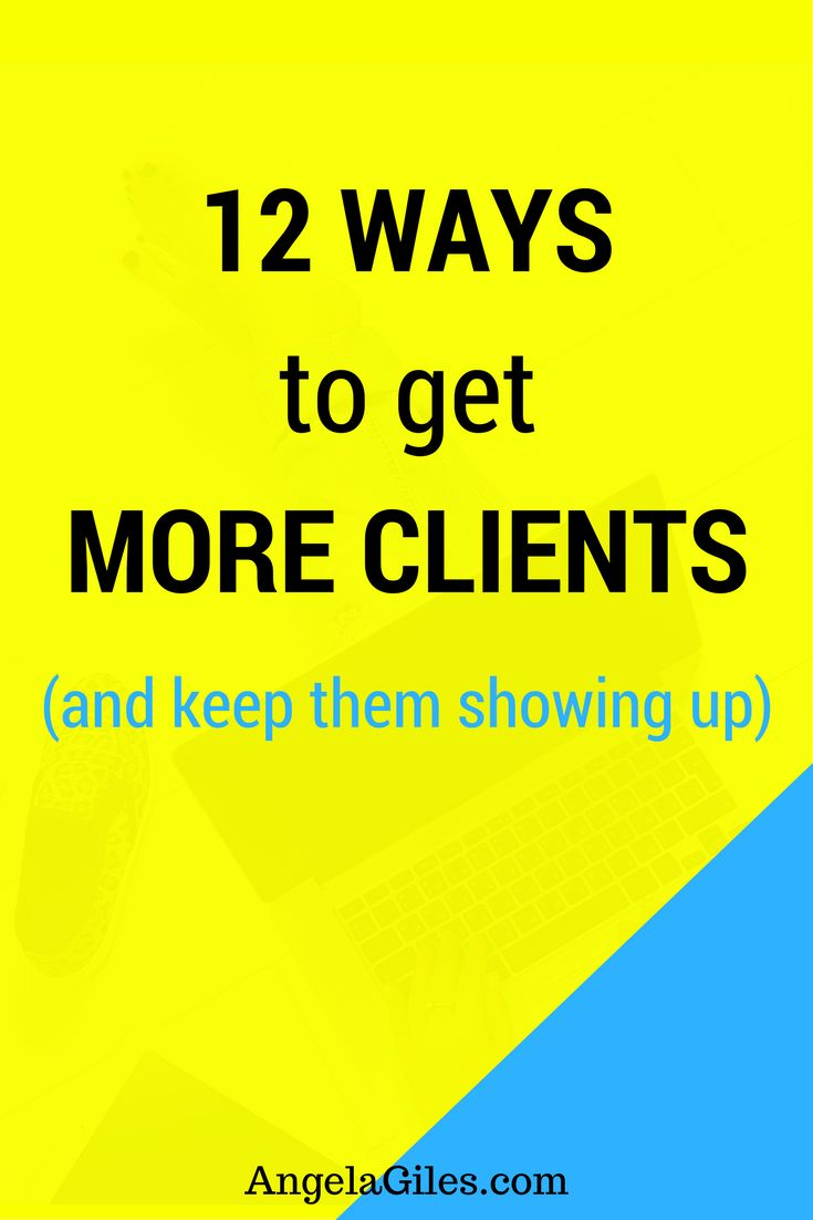 12 Ways to get More Clients and keep Showing Up. get-more-clients, get more clients, clients, get new clients, clients on demand, client, how to get clients, hot to book clients, how to get clients from Facebook, get more clients tips, how to get customers, how to get more customers, how to get new clients, how to attract customers, how to get more business, how to find customers, how to get new customers, how to find clients, get more customers, how to attract new customers, how to find…