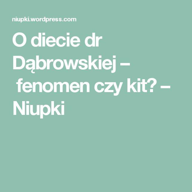 O diecie dr Dąbrowskiej – fenomen czy kit? – Niupki