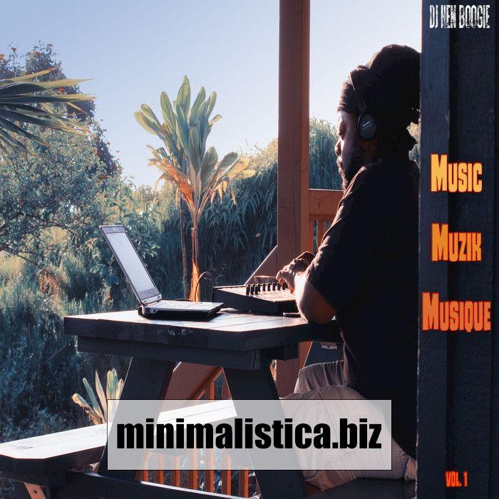 Dj Hen Boogie  Music Musik Musique Vol 1 - http://minimalistica.biz/dj-hen-boogie-music-musik-musique-vol-1/