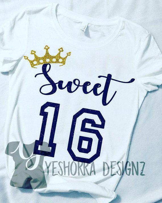 8b1f2f5c0 Sweet 16 Shirt, Birthday Girl Shirt, Sweet Sixteen Shirt, 16th Birthday  Shirt, Sweet 16 Gift, Happy Birthday Shirt, Teen Birthday Shirt in 2019 |  girls ...