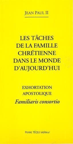 Amazon.fr - Familiaris Consortio Taches de la Famille Chretienne - Jean-Paul II - Livres