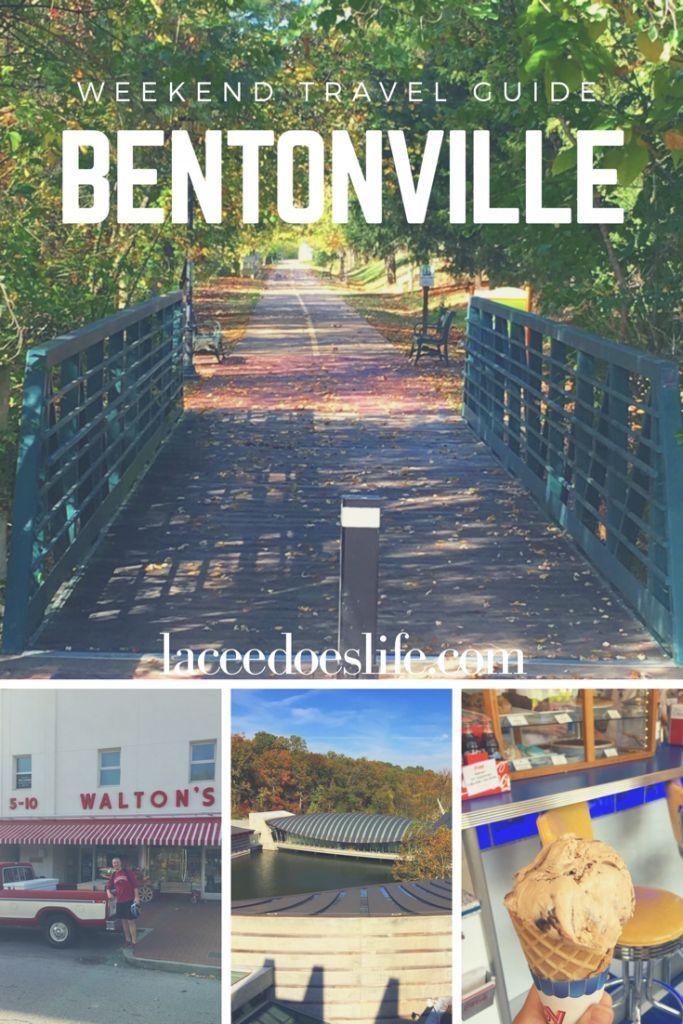 Weekend Travel Guide to Bentonville, Arkansas