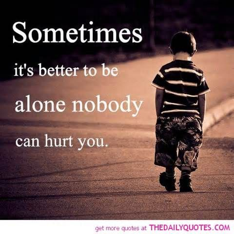 Patience Sarcastic Quotes Better Alone Hurt Quote Picture Sad Quotes ...