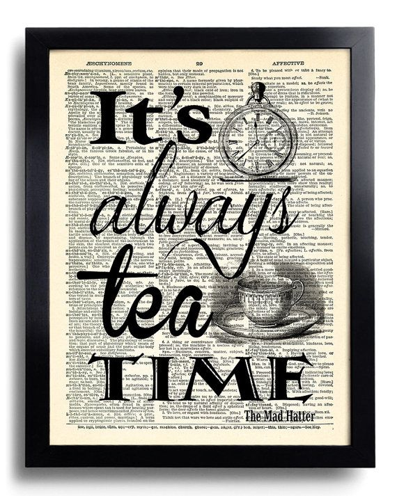 Tea Time Quotes Alice In Wonderland Mad Hatter Art Print Vintage Book Print Recycled   Dictionary Page Collage Repurposed Book Upcycled 367