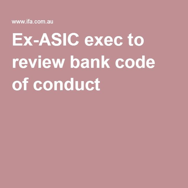 Another time wasting excuse to do nothing Ex-ASIC exec to review bank code of conduct