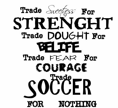 Soccer Quotes -- this so cracks me up!! I can't tell if its serious or not! Haha.