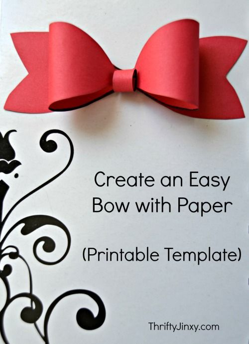 Printable Paper Bow Template | crafts to make with the cricut explore ...