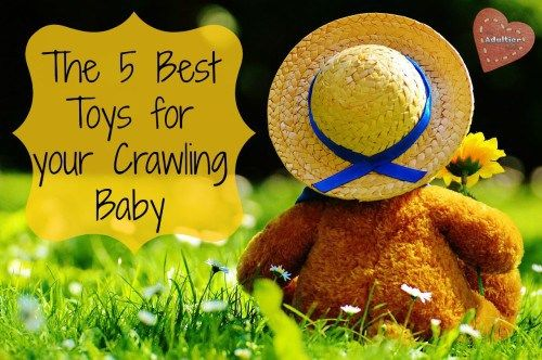 The best toys for your crawling baby