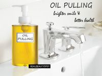 Oil pulling - benefits, tips and method