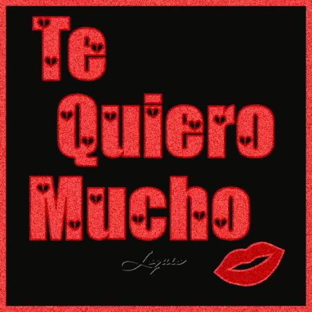 Te Quiero Mucho GIF - TeQuieroMucho - Discover & Share GIFs