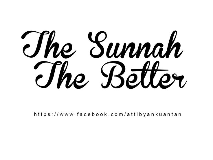 the sunnah the better #islam #hadith #prophetSAW