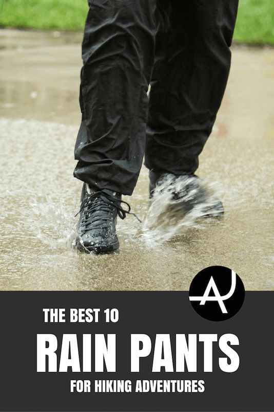 Top 10 Best Rain Pants for Hiking of 2017 – Hiking Clothes for Summer, Winter, Fall and Spring – Hiking Outfits for Women, Men and Kids – Backpacking Gear For Beginners