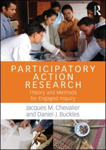 Participatory Action Research: Theory and Methods for Engaged Inquiry (Paperback) - Routledge