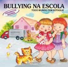 Livro BULLYING NA ESCOLA PRECONCEITO REGIONAL Autor: Cristina Klein Editora: Blu…