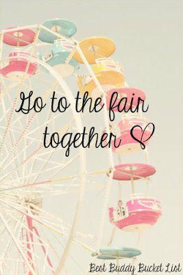 Best Buddy Bucket List: Go to the fair together