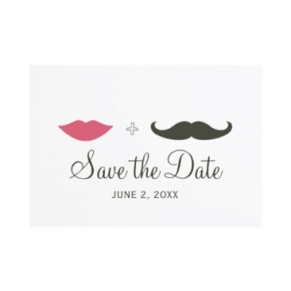 Mustache and lips theme for a wedding save the date @Alisha Locklear