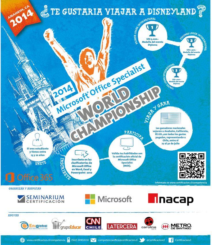 Clasificatorias Nacionales para el Campeonato Mundial de Office 2014 Inscríbete en www.certificacion.cl/competencia hasta el 5 de junio