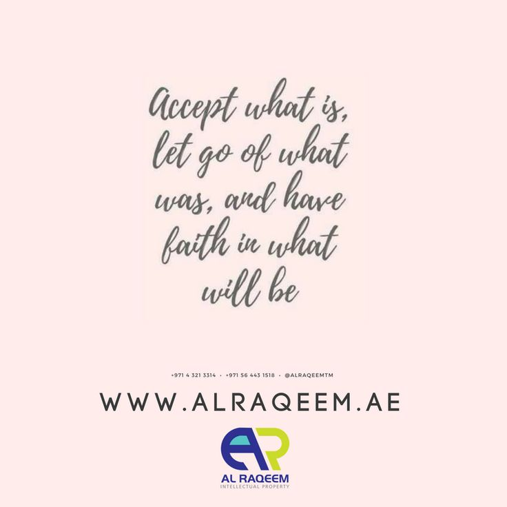 """Motivate yourself! """" ACCEPT WHAT IS, LET GO OF WHAT WAS, AND HAVE FAITH IN WHAT WILL BE """" #trademark #dubai #uae #business #lawyer #government #license #brand #name #symbols #signatures #labels #unregistered #approved #owner #setup #quotes www.alraqeem.ae"""