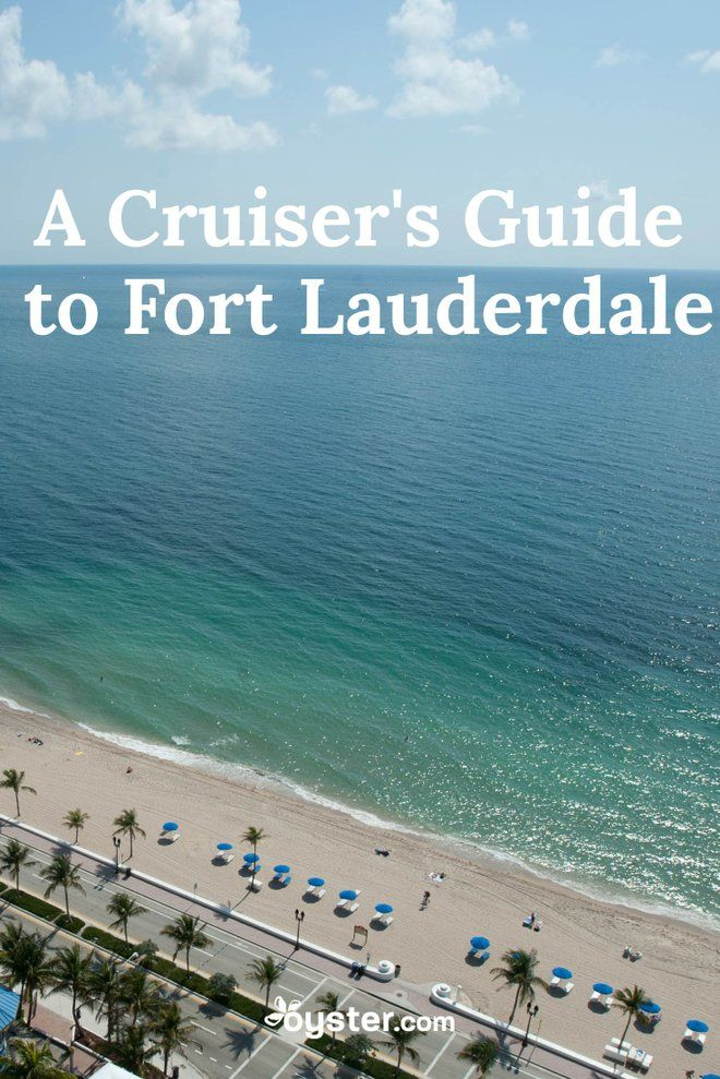 What To Do Before Or After A Cruise In Fort Lauderdale