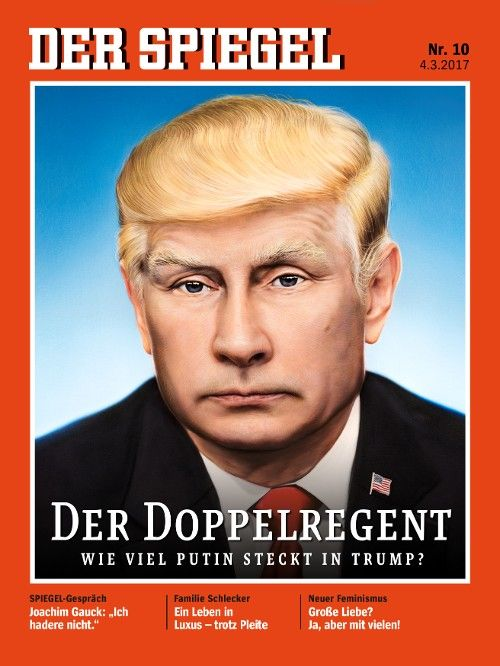 DER SPIEGEL 2017/10. Weird how this morphing of Trump-Putin, looks like Nethanyahu.