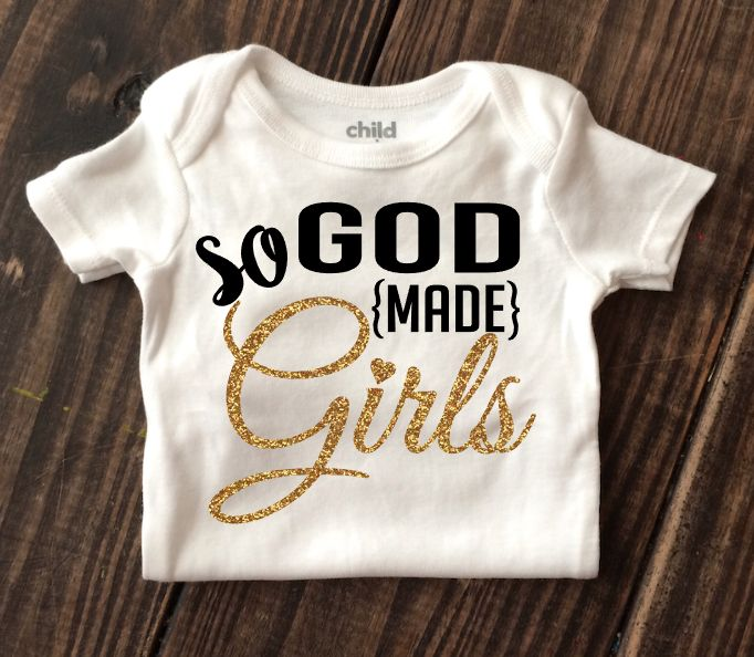 God Made Girls Onesie