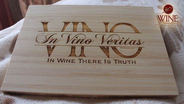 'In Vino Veritas ' Translation: In Wine There Is Truth. Bamboo plaque custom engraved can be used as decorative wall plaque or hot plate.
