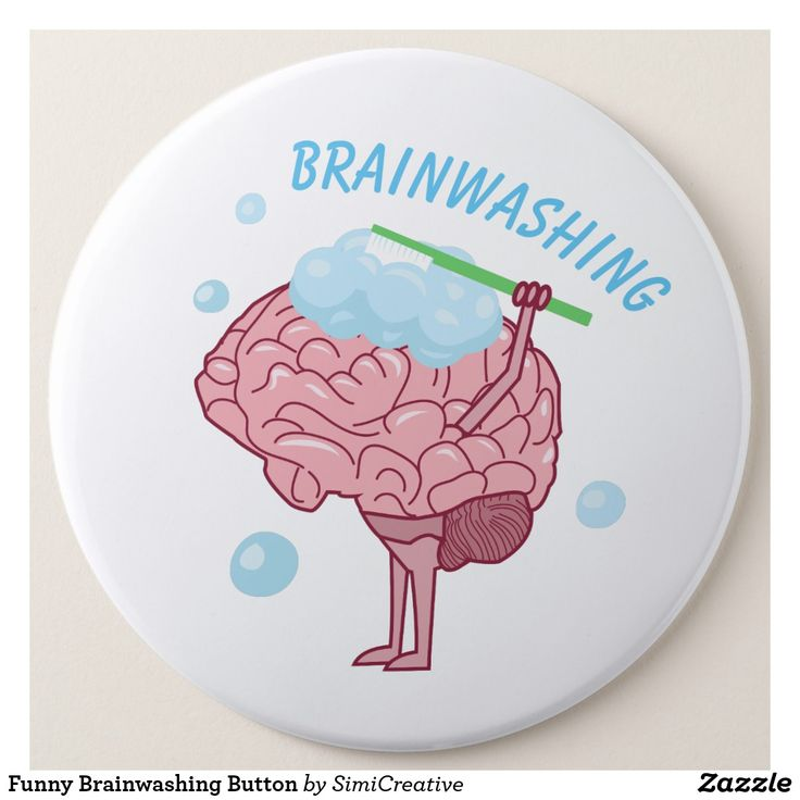 Funny Brainwashing Button