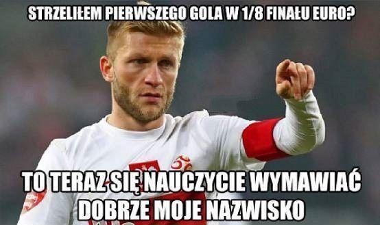 To teraz nauczcie się dobrze wymawiać moje nazwisko • Memy Polska Szwajcaria • Jakub Błaszczykowski strzelił pierwszego gola w 1/8 >> #blaszczykowski #polska #pol #euro2016 #memy #football #soccer #sports #pilkanozna #poland