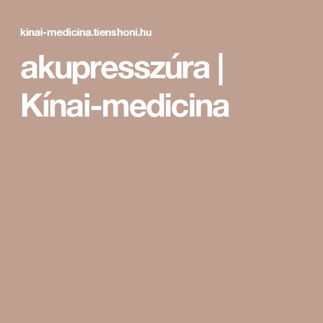akupresszúra   Kínai-medicina