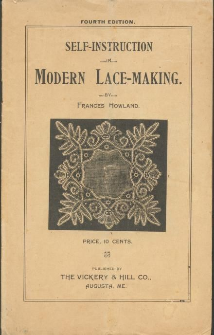 Self Instruction In Modern Lace Making, published in 1916. Complete book @ https://archive.org/details/SelfInstructionInModernLaceMaking