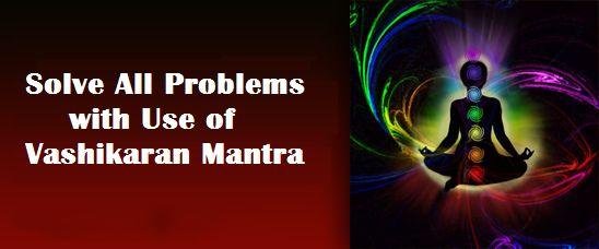 Effective Vashikaran Mantra in Hindi