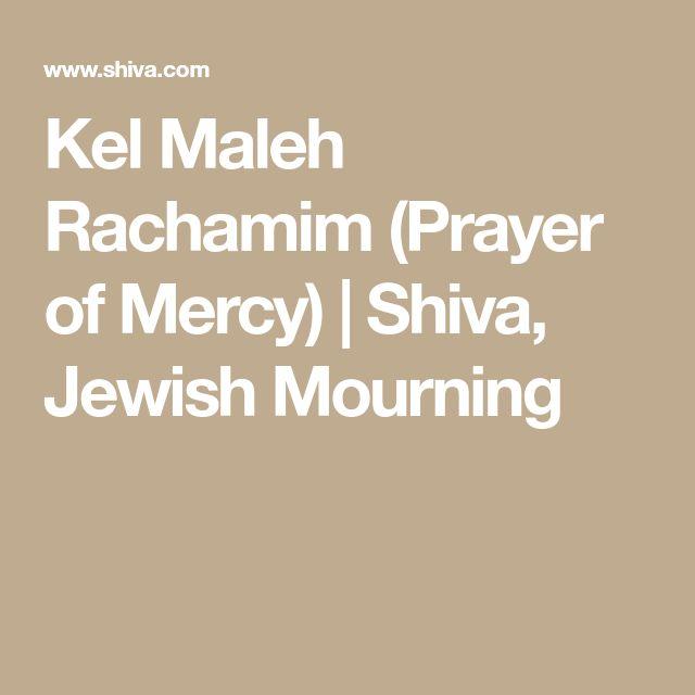 Kel Maleh Rachamim (Prayer of Mercy) | Shiva, Jewish Mourning
