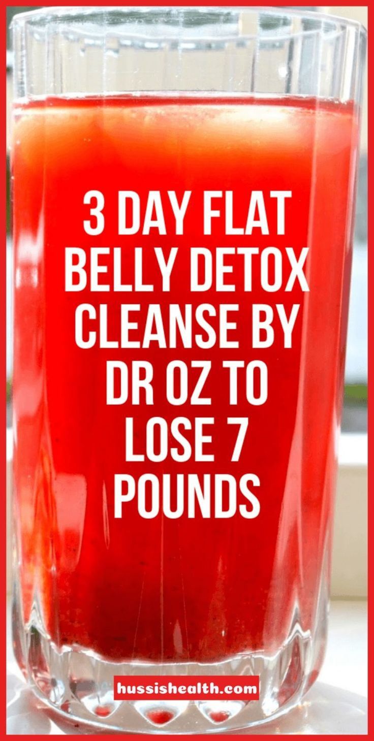 3 Day Flat Belly Detox Cleanse By Dr OZ To Lose 7 Pounds – Hussis