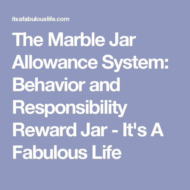 The Marble Jar Allowance System: Behavior and Responsibility Reward Jar - It's A Fabulous Life