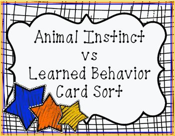 animal instinct vs learned behavior card sort animals activities and student. Black Bedroom Furniture Sets. Home Design Ideas