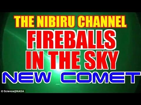 FIREBALLS IN THE SKY & NEW COMET DISCOVERY