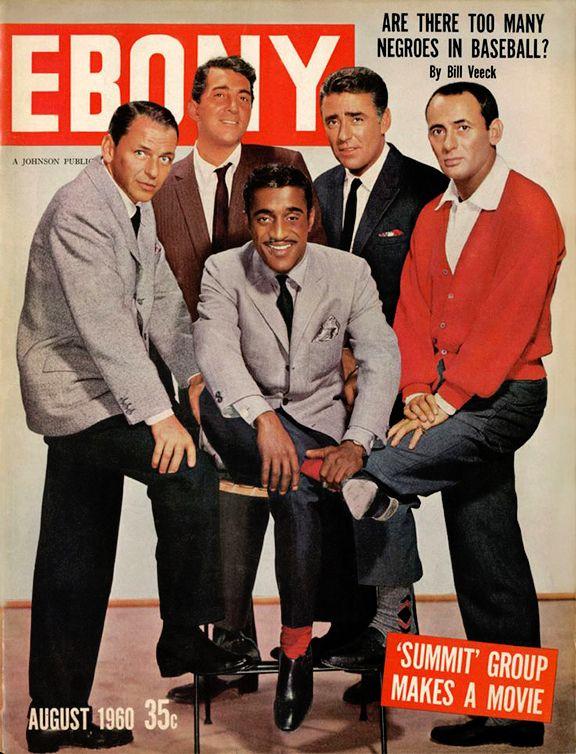The Rat Pack. Frank Sinatra, Dean Martin, Sammy Davis Jr., Peter Lawford, and Joey Bishop. Ebony Magazine, August 1960