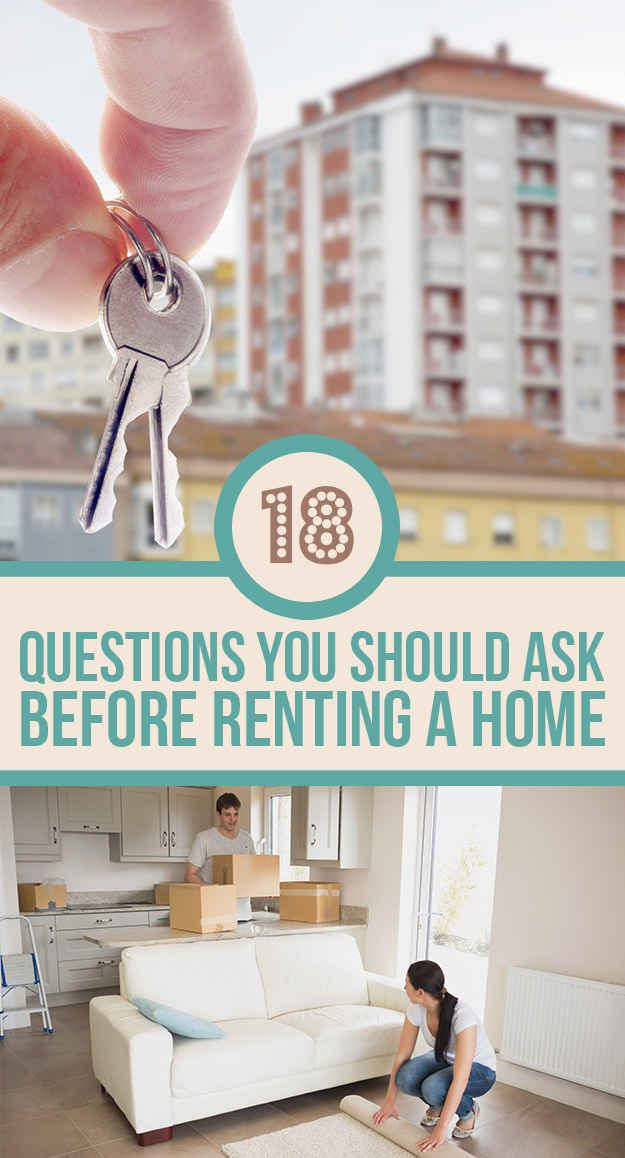 18 Questions You Should Ask Before Renting A Home