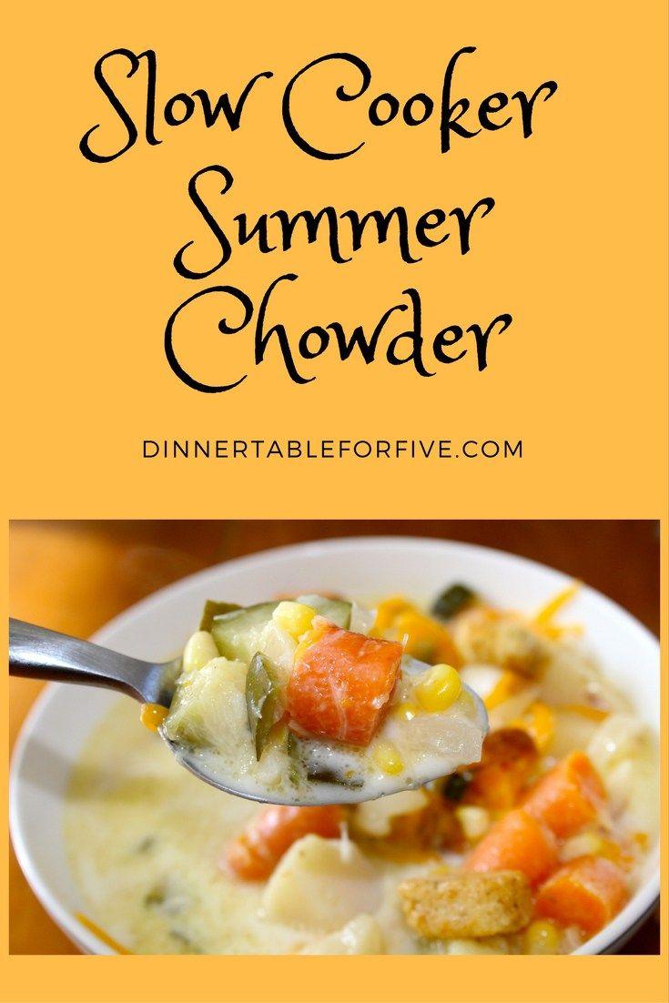 Slow Cooker Summer Chowder