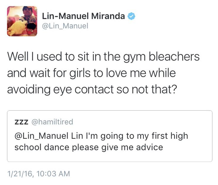 I'm glad I have something in common with Lin-Manuel Miranda maybe I will also win a Pulizer?