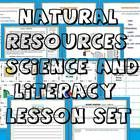 Natural Resources and Alternative Energy Science and Literacy Lesson Set  - Common Core and STAAR (TEKS) aligned   Easy to follow!  Fun for the stu...