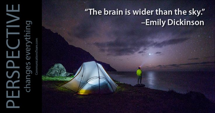 """The brain is wider than the sky."" - Emily Dickinson #perspective #truth #fact #life #pointofview #pov #inspiration #motivation http://www.communicationsteam.com/inspiration-slides/"