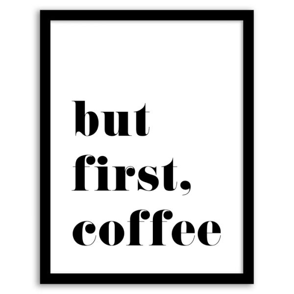 Free Printable But First Coffee Wall Art from Chicfetti.com