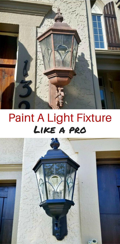 How To Paint A Light Fixture Like A Pro Painting Light Fixtures Diy Light Fixtures Porch Light Fixtures
