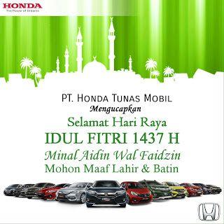 Honda Mobil Tunas Jaya: Selamat Hari Raya Idul Fitri 1437 H