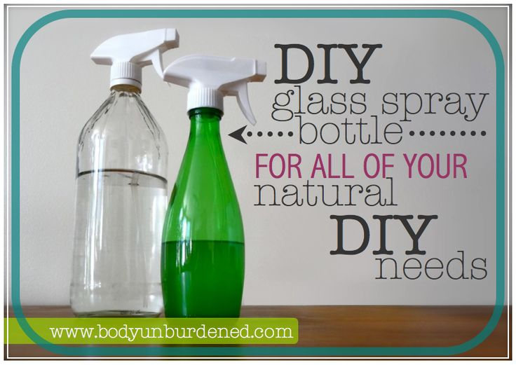 DIY glass spray-bottle for all of your natural DIY needs - Body Unburdened
