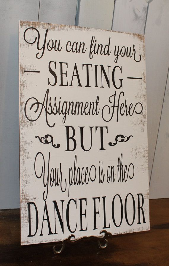 wedding signs reception tablesseating planseating assignment signdance floor
