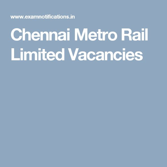 Chennai Metro Rail Limited Vacancies